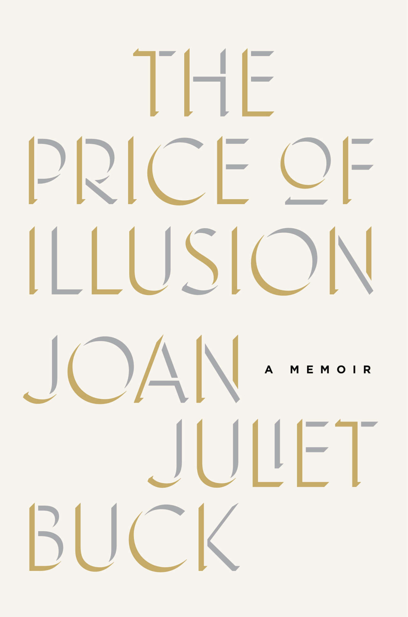 i prefer paris eye prefer paris book of the month i am very excited to announce the eye prefer paris book of the month selection for the price of illusion a memoir by joan juliet buck